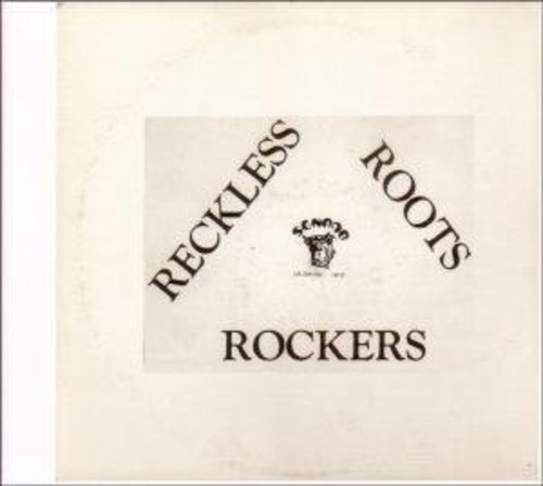 Reckless Roots Rockers