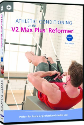 Athletic Conditioning On, Vol. 2: Max Plus Reformer Level 1, 2nd Ed