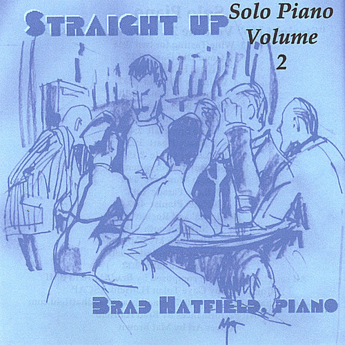Straight Up' Solo Piano, Vol. 2