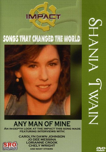 Shania Twain: Any Man of Mine
