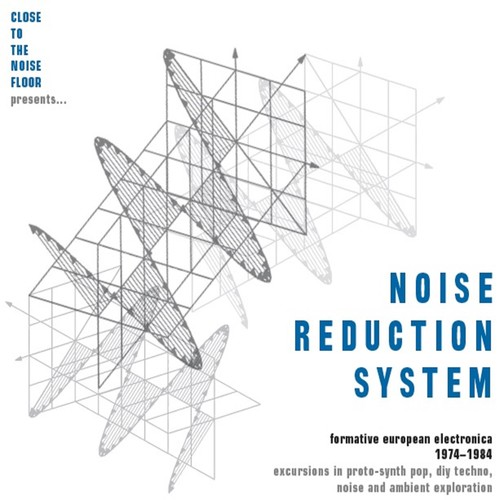 Noise Reduction System: Formative European Electronica 1974-1984 / Various [Import]