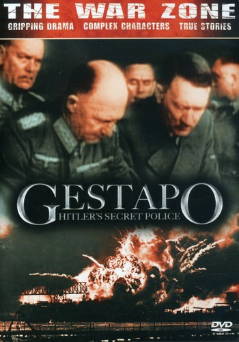 The War Zone: Gestapo: Hitler's Secret Police