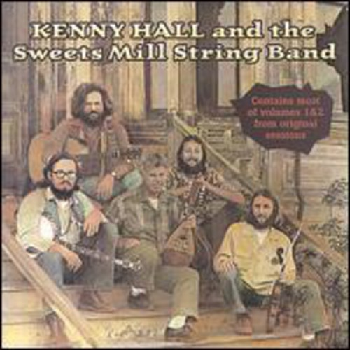Kenny Hall & Sweets Mill String Band