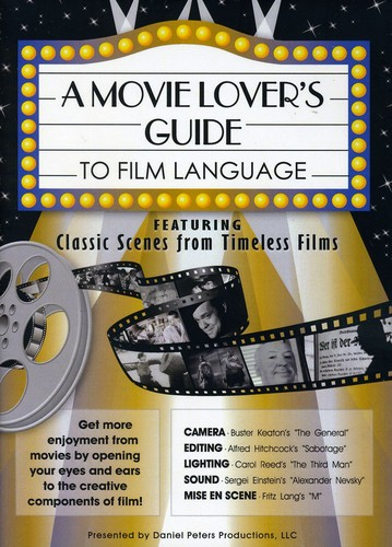 Movie Lovers Guide to Film Language-Classic Scenes