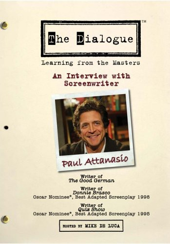 The Dialogue: Learning From the Masters: An Interview With Screenwriter Paul Attanasio