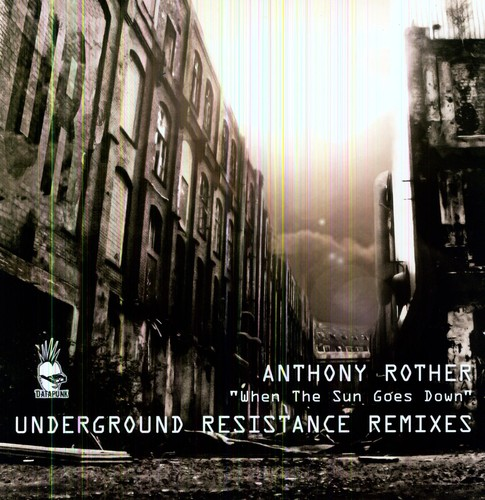 When The Sun Goes Down [Underground Resistance Remixes][EP]