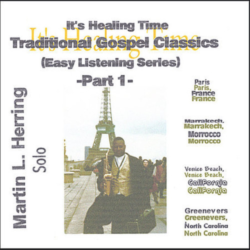 It's Healing Time Traditional Gospel Classic's Eas