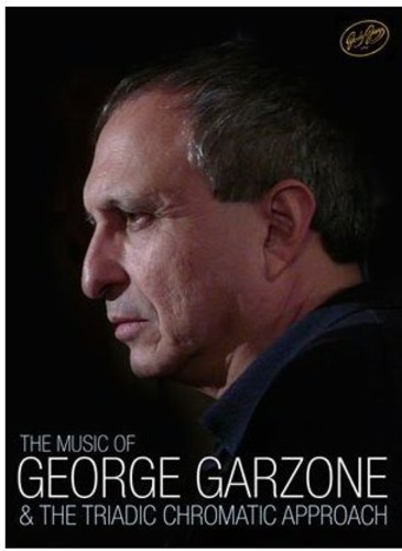 Music of George Garzone & the Triadic Chromatic Ap