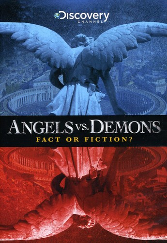 Angels vs. Demons: Fact or Fiction?