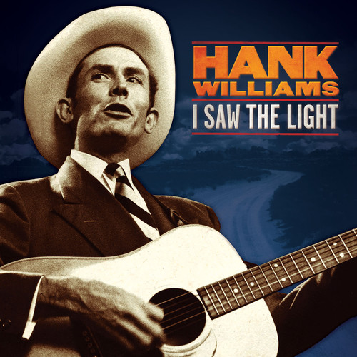 I Saw the Light: The Unreleased Recordings