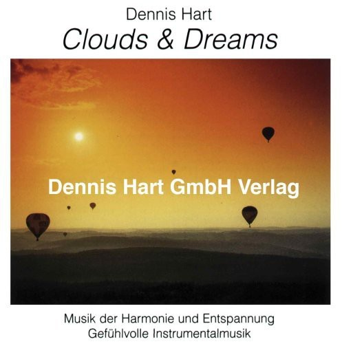 Clouds & Dreams-Best of Dennis Hart 2