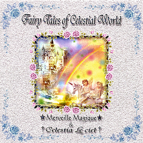 Fairy Tales of Celestial World