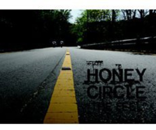Honey Circle the Feel [Import]