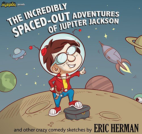 Incredibly Spaced-Out Adventures Jupiter Jackson