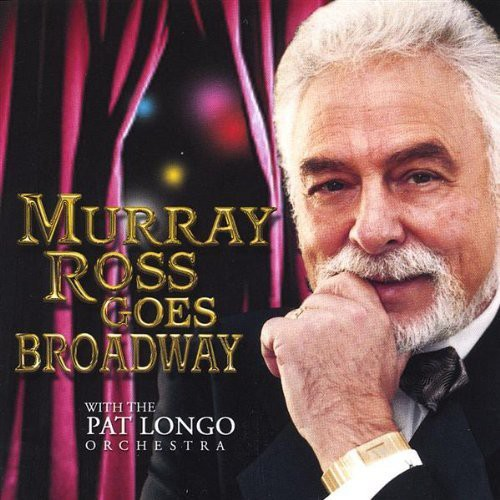 Murray Ross Goes Broadway