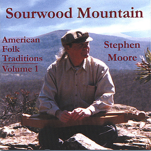 Sourwood Mountain: American Folk Traditions 1