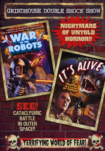 Wars of the Robots & It's Alive