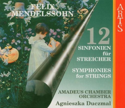 Mendelssohn, F. : Complete Symphonies for Strings
