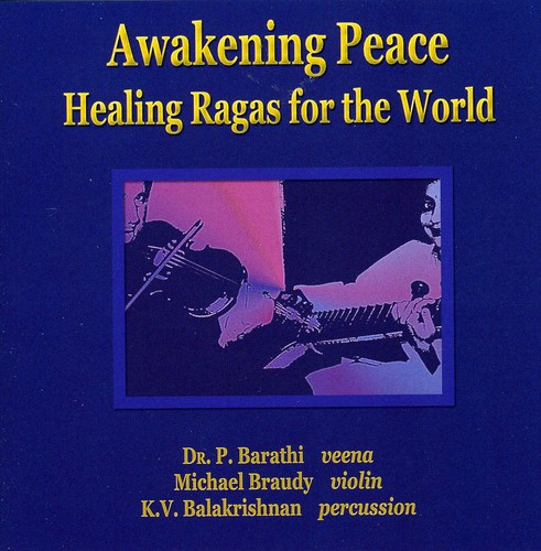 Awakening Peace-Healing Ragas for the World