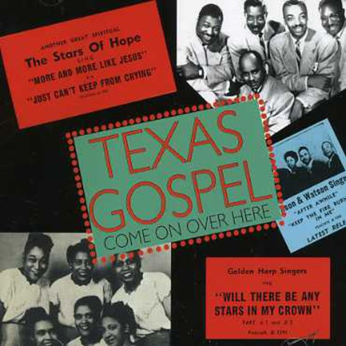 Texas Gospel: Come on Over Here /  Various