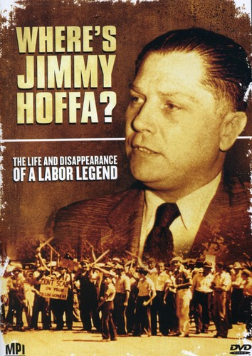 Where's Jimmy Hoffa