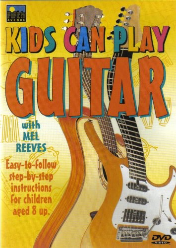 Kids Can Play Guitar: Kids Can Play Guitar