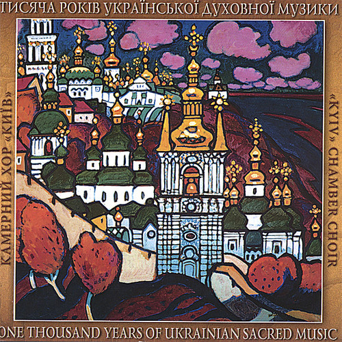 Thousand Years of Ukrainian Sacred Music