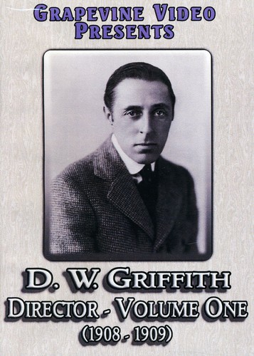 D. W. Griffith: Director 1