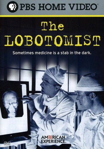 The Lobotomist (American Experience)