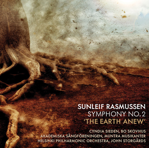 Sunleif Rasmussen: Symphony 2 The Earth Anew