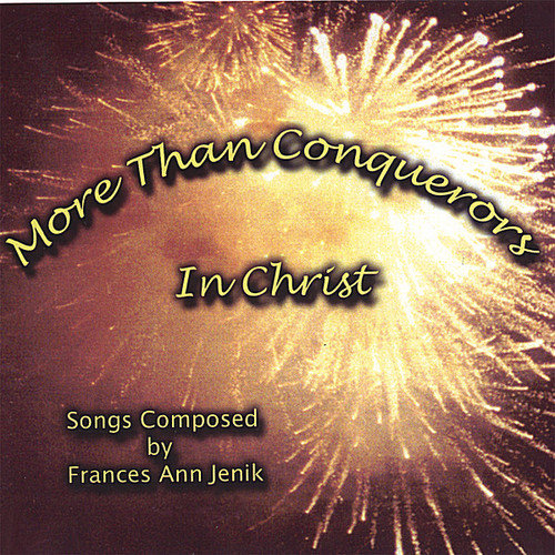 More Than Conquerors in Christ