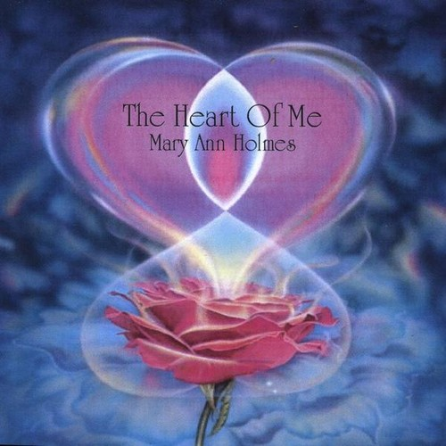 Holmes, Mary Ann : Heart of Me