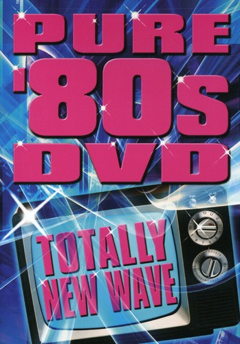Pure 80's DVD: Totally New Wave /  Various