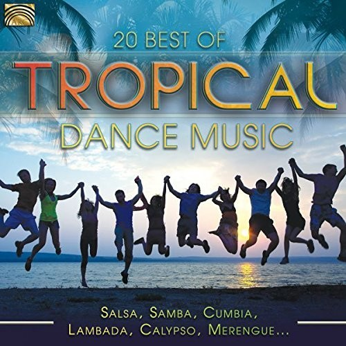 20 Best Of Tropical Dance Music (Various Artists)
