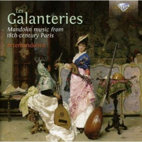 Les Galanteries: Mandolin Music from 18th-Century