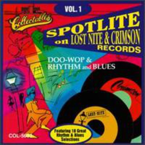 Spotlite Series: Lost Nite and Crimson Records, Vol.1