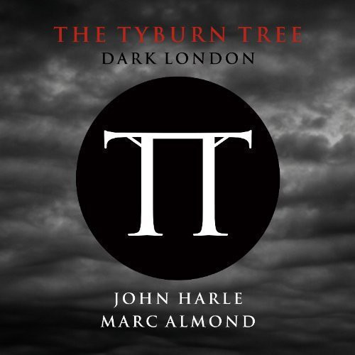 Tyburn Tree: Dark London