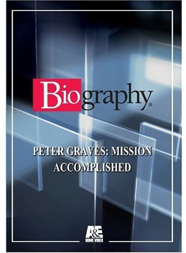 Biography: Graves Peter-Mission Accomplished
