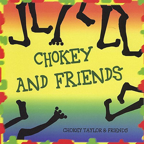 Chokey Taylor & Friends