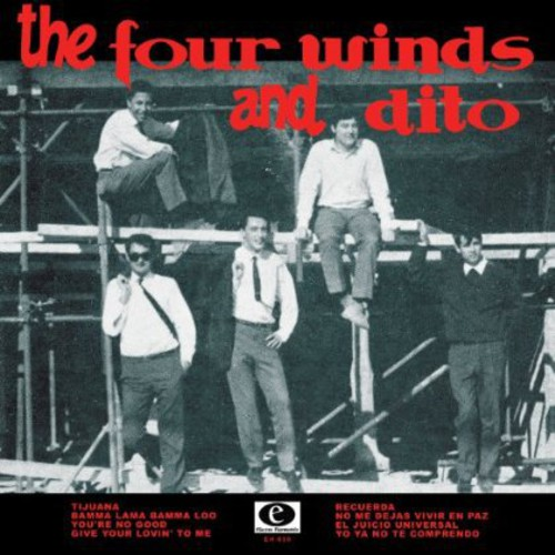 The Four Winds and Dito