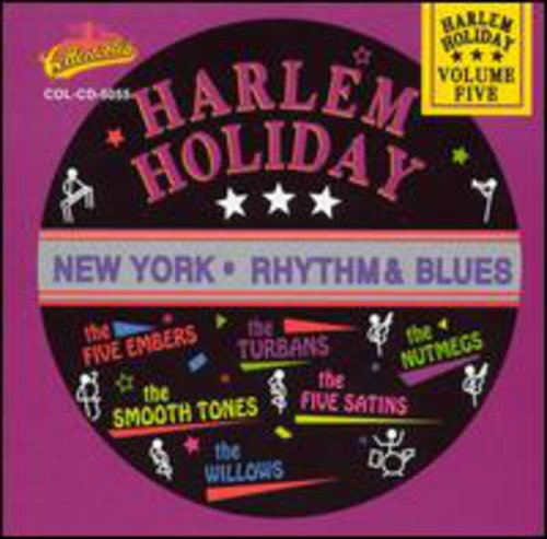 Harlem Holiday: New York Rhythm and Blues, Vol.5