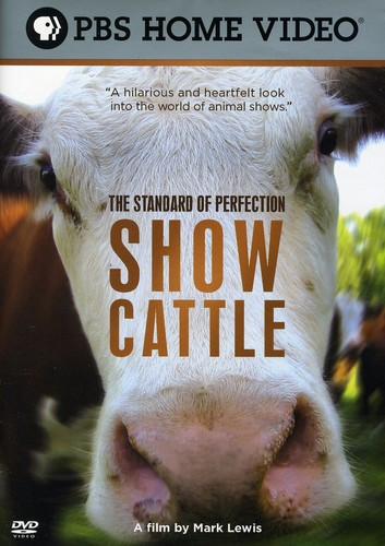 Standard of Perfection: Show Cattle