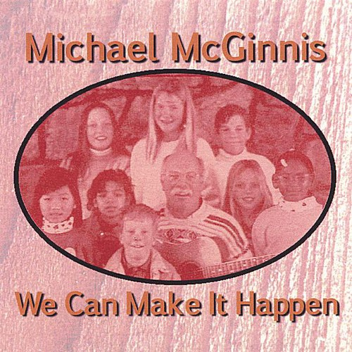 MC Ginnis, Michael : We Can Make It Happen
