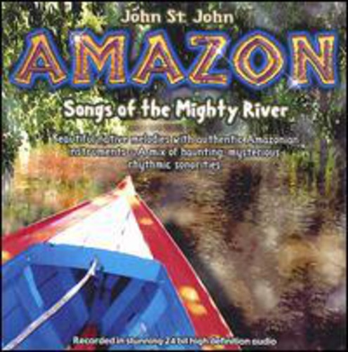 Amazon-Songs of the Mighty River
