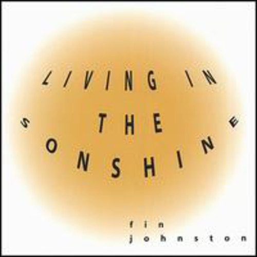 Living in the Sonshine