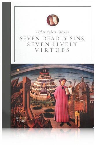 Seven Deadly Sins Seven Lively Virtues