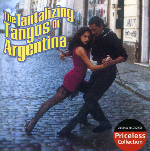 Tantalizing Tangos of Argentina /  Various