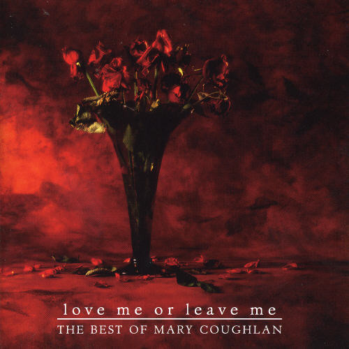 Love Me Or Leave Me: Best Of [Import]