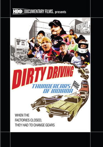 Dirty Driving: Thundercars of Indiana