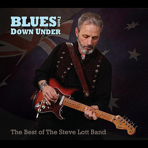 Blues from Down Under: The Best of Steve Lott Band